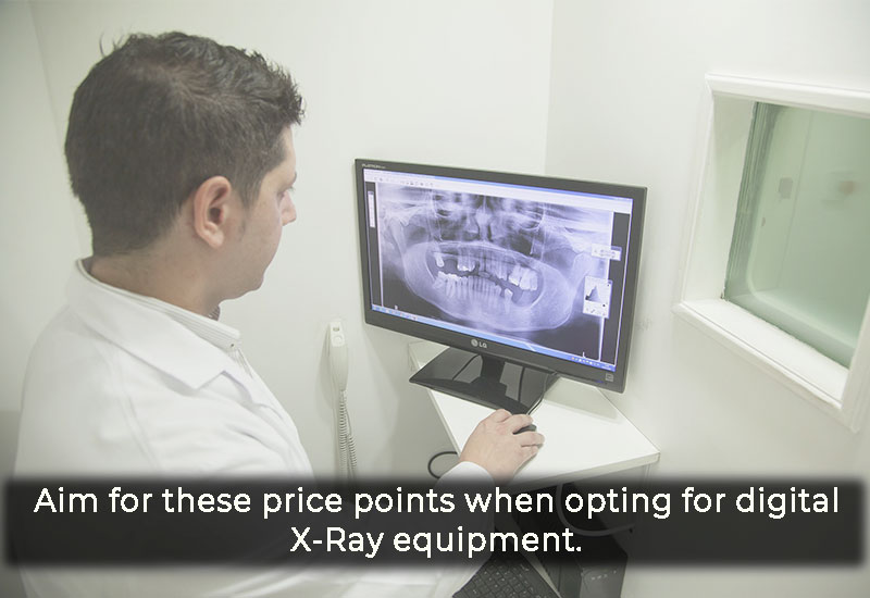 Aim for these price points when opting for digital X-Ray